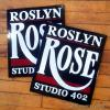 Roslyn Rose studio sign - Rochester, NY